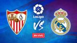 EN VIVO Y EN DIRECTO: Sevilla vs Real Madrid