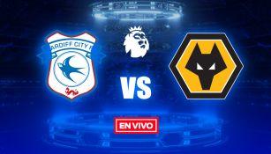 EN VIVO y EN DIRECTO: Cardiff City vs Wolverhamton