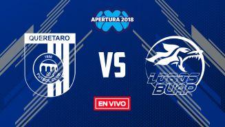 EN VIVO Y EN DIRECTO: Querétaro vs Lobos