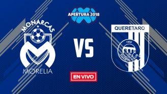 EN VIVO Y EN DIRECTO: Morelia vs Querétaro