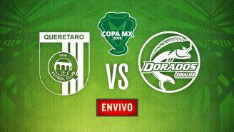 EN VIVO Y EN DIRECTO: Querétaro vs Dorados