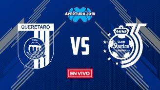 EN VIVO y EN DIRECTO: Querétaro vs Santos Laguna