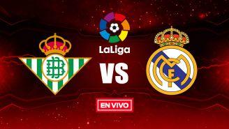 EN VIVO y EN DIRECTO: Betis vs Real Madrid