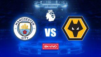 EN VIVO Y EN DIRECTO: Manchester City vs Wolverhampton
