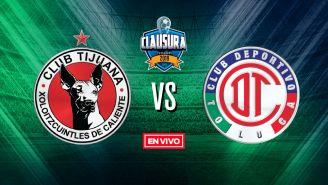 EN VIVO y EN DIRECTO: Tijuana vs Toluca