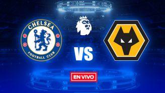 EN VIVO Y EN DIRECTO: Chelsea vs Wolverhampton