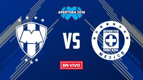 EN VIVO y EN DIRECTO: Monterrey vs Cruz Azul