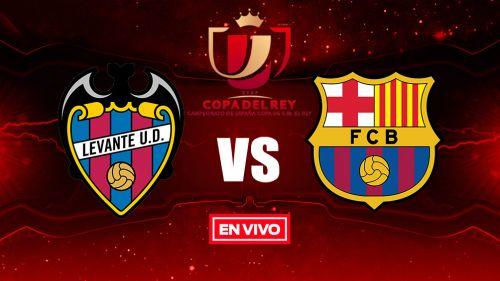 EN VIVO y EN DIRECTO: Levante vs Barcelona