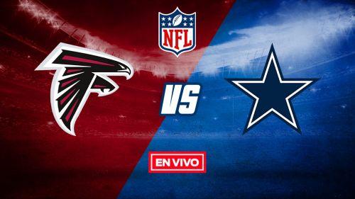 EN VIVO Y EN DIRECTO: Atlanta Falcons vs Dallas Cowboys 2020 S2