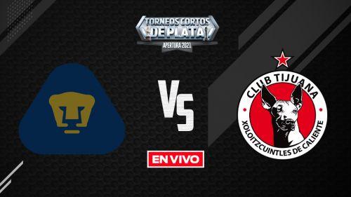 EN VIVO Y EN DIRECTO: Pumas vs Tijuana Apertura 2021 Jornada 15