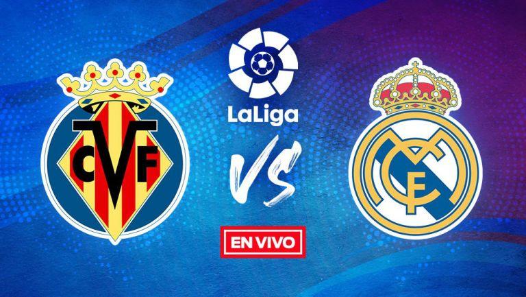 EN VIVO Y EN DIRECTO: Villareal vs Real Madrid
